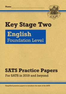 New KS2 English Targeted SATS Practice Papers: Foundation Level (for the tests in 2019), Paperback / softback Book