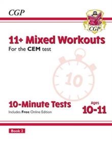 New 11+ CEM 10-Minute Tests: Mixed Workouts - Ages 10-11 Book 2 (with Online Edition), Paperback / softback Book