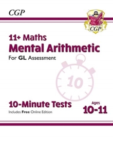 New 11+ GL 10-Minute Tests: Maths Mental Arithmetic - Ages 10-11 (with Online Edition), Paperback / softback Book
