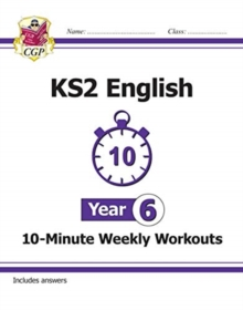 New KS2 English 10-Minute Weekly Workouts - Year 6, Paperback / softback Book