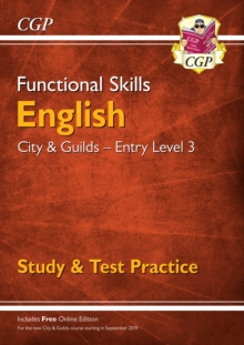 New Functional Skills English: City & Guilds Entry Level 3 - Study & Test Practice for 2019 & beyond, Paperback / softback Book