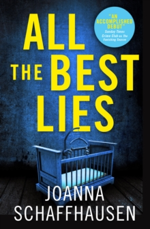 All the Best Lies, Paperback / softback Book