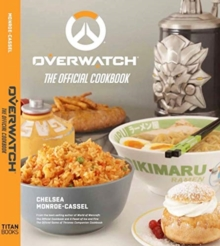 Overwatch: The Official Cookbook, Hardback Book