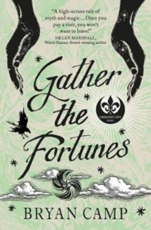Gather the Fortunes : A Crescent City Novel, Paperback / softback Book
