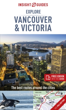 Insight Guides Explore Vancouver & Victoria (Travel Guide with Free eBook), Paperback / softback Book