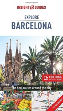 Insight Guides Explore Barcelona (Travel Guide with Free eBook), Paperback / softback Book