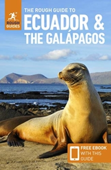 The Rough Guide to Ecuador & the Galapagos (Travel Guide with Free eBook), Paperback / softback Book