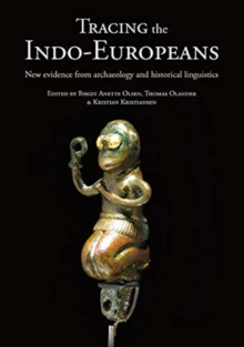 Tracing the Indo-Europeans : New evidence from archaeology and historical linguistics, Paperback / softback Book