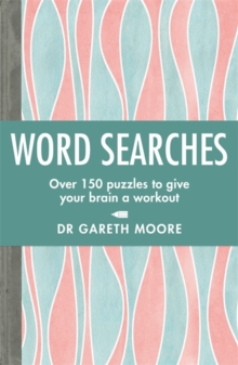 Word Searches : Over 150 puzzles to give your brain a workout, Paperback / softback Book