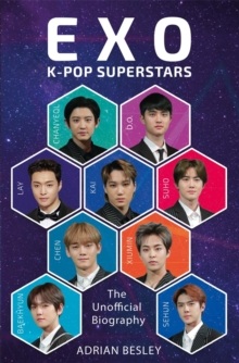 EXO : K-Pop Superstars, Paperback / softback Book