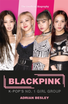 Blackpink : K-Pop's No.1 Girl Group, Paperback / softback Book