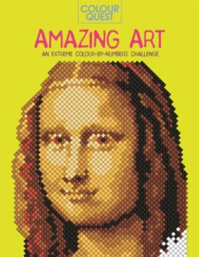 Colour Quest: Amazing Art : An Extreme Colour by Numbers Challenge, Paperback / softback Book
