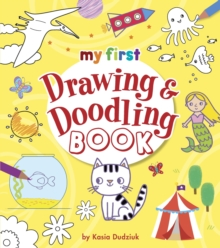 My First Drawing & Doodling Book, Paperback / softback Book