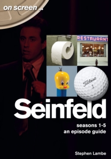 Seinfeld - On Screen... : Seasons 1 to 5 - An Episode Guide, Paperback / softback Book