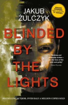 Blinded by the Lights: Now a major HBO Europe TV series, Paperback / softback Book