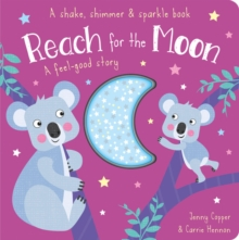 Reach for the Moon, Board book Book