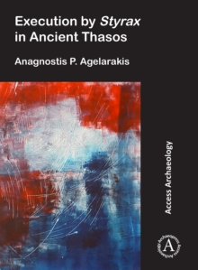 Execution by Styrax in Ancient Thasos, Paperback / softback Book
