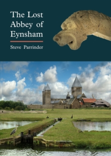 The Lost Abbey of Eynsham, Paperback / softback Book