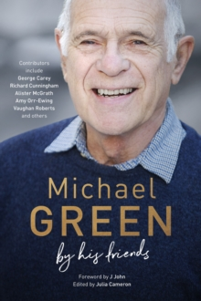 Michael Green: By his friends & colleagues, Hardback Book