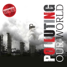 Polluting Our World, Paperback / softback Book