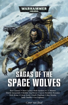 Sagas of the Space Wolves: The Omnibus, Paperback / softback Book