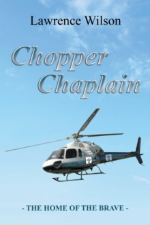 Chopper Chaplain : The Home of the Brave, Paperback / softback Book