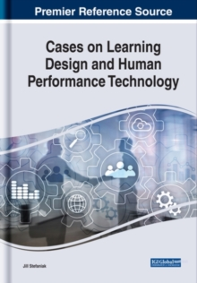 Cases on Learning Design and Human Performance Technology, Hardback Book