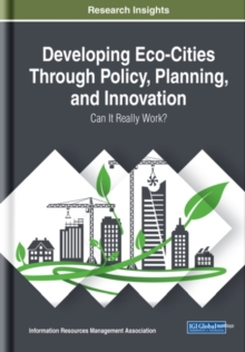 Developing Eco-Cities Through Policy, Planning, and Innovation : Can It Really Work?, Hardback Book