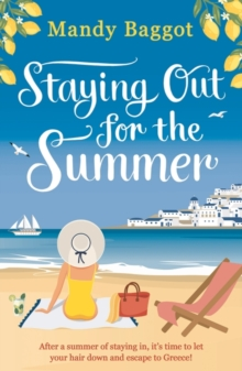 Staying Out for the Summer, Paperback / softback Book
