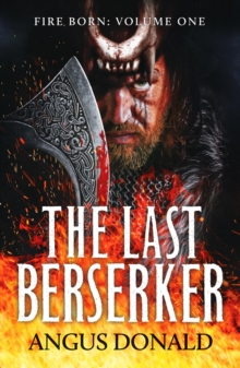 The Last Berserker : An action-packed Viking adventure, Paperback / softback Book