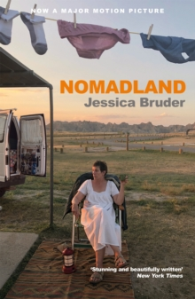 Nomadland : ACADEMY AWARD WINNER: Best Picture, Best Director & Best Actress, Paperback / softback Book
