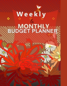 Budget Planner Weekly and Monthly Budget Planner for Bookkeeper Easy to use Budget Journal (Easy Money Management), Paperback / softback Book