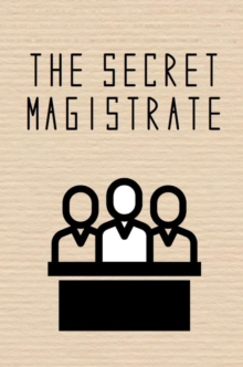 The Secret Magistrate, Paperback / softback Book