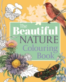 The Beautiful Nature Colouring Book, Paperback / softback Book