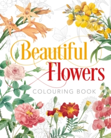 Beautiful Flowers Colouring Book, Paperback / softback Book
