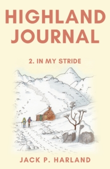 Highland Journal : 2. In My Stride, Paperback / softback Book