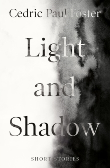 Light and Shadow, Paperback / softback Book