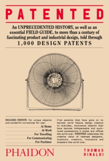 Patented : 1,000 Design Patents, Hardback Book