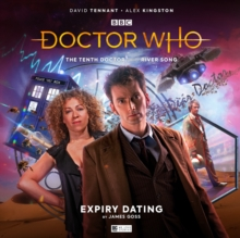 The Tenth Doctor Adventures: The Tenth Doctor and River Song - Expiry Dating, CD-Audio Book