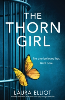 The Thorn Girl : A totally addictive and emotional psychological thriller, Paperback / softback Book