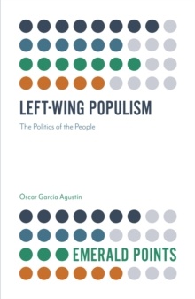 Left-Wing Populism : The Politics of the People, Paperback / softback Book