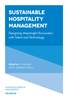 Sustainable Hospitality Management : Designing Meaningful Encounters with Talent and Technology, Hardback Book