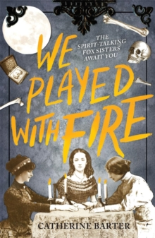We Played With Fire, Paperback / softback Book