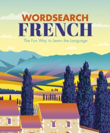 Wordsearch French : The Fun Way to Learn the Language, Paperback / softback Book
