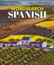 Wordsearch Spanish : The Fun Way to Learn the Language, Paperback / softback Book