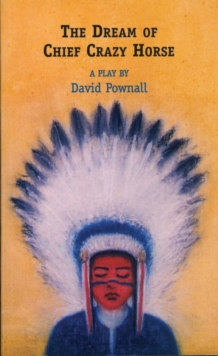The Dream of Chief Crazy Horse, Paperback / softback Book