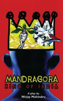 Mandragora : King of India, Paperback / softback Book