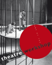 The Art of the Theatre Workshop, Paperback Book