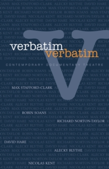Verbatim : Techniques in Contemporary Documentary Theatre, Paperback / softback Book