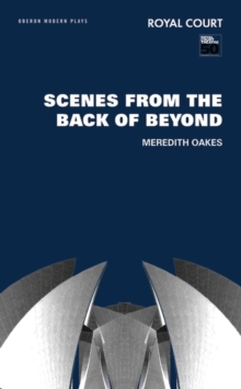 Scenes from the Back of Beyond, Paperback / softback Book